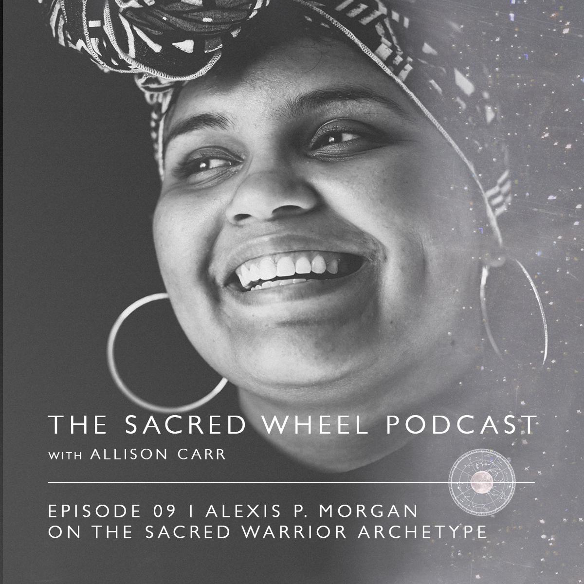 Alexis P. Morgan: On the Sacred Warrior Archetype